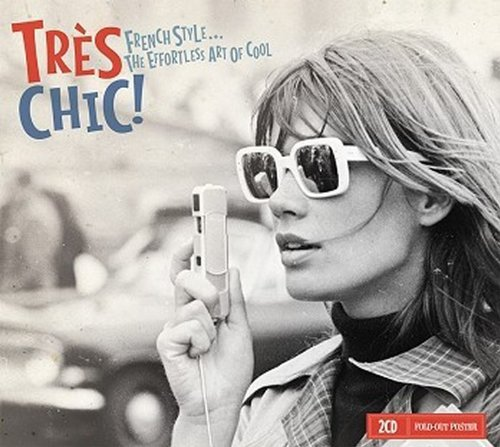 Price comparison product image Tres Chic 2: French Style, The Effortless Art Of Cool