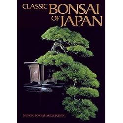 Classic Bonsai of Japan by John Naka (1989-10-30)