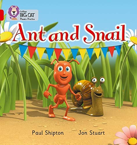 Ant and Snail: A traditional story with alternative characters (Collins Big Cat Phonics): Red A/Band 2A