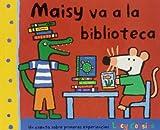 Maisy va a la biblioteca: 028 (OTROS INFANTIL)