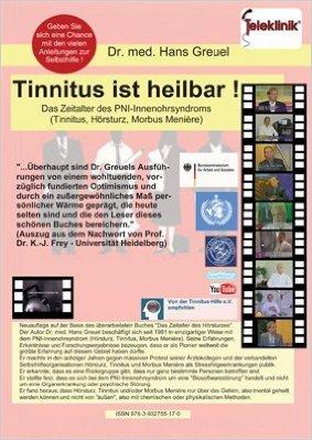 Tinnitus ist heilbar ! Das Zeitalter des PNI-Innenohrsyndroms (Tinnitus, Hšrsturz, Morbus Menire) ( 18. Januar 2011 )