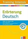 Klett Training Intensiv Deutsch: für Oberstufe und Abitur, Erörterung für Gymnasium Oberstufe