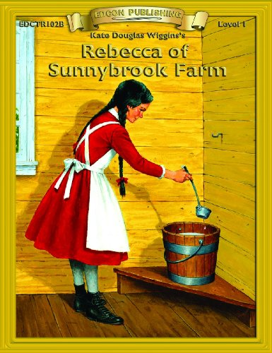 Rebecca of Sunnybrook Farm (Bring the Classics to Life: Level 1)