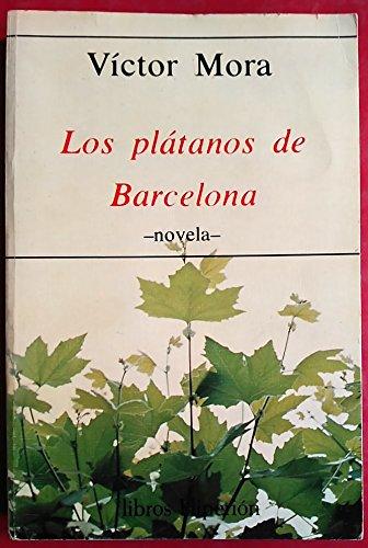 Los plátanos de Barcelona (Libros Hiperión) por Víctor Mora