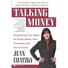 Talking Money: Everything You Need to Know About Your Finances and Your Future (English Edition)