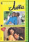 Libros Descargar en linea HARLEQUIN JULIA 2 Novelas Completas NACIDA PARA AMAR SEMBRANDO EL MANANA (PDF y EPUB) Espanol Gratis
