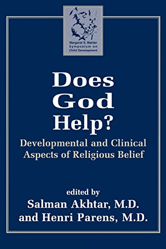 Does God Help?: Developmental and Clinical Aspects of Religious Belief (Margaret Mahler)