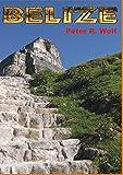 Belize: Reiseführer - Peter R. Wolf