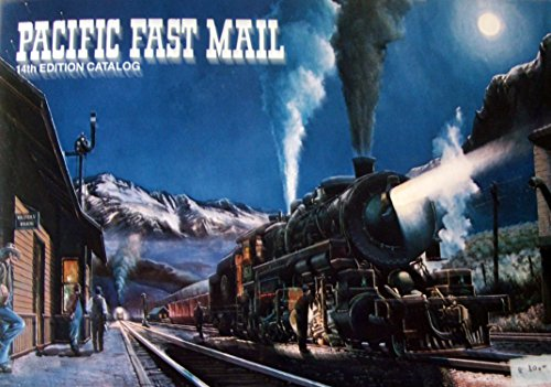 Pacific Fast Mail - 14th edition catalog: 25 years of fine products for the model railroad enthusiast
