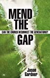 Mend the gap: Can the Church Reconnect the Generations?