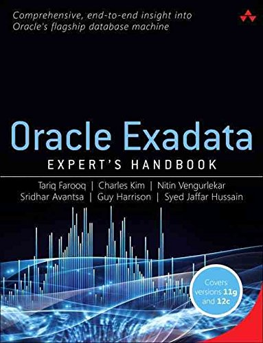 [(Oracle Exadata Expert's Handbook)] [By (author) Tariq Farooq ] published on (July, 2015)