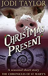 Christmas Present - A Chronicles of St Mary Short Story (The Chronicles of St Mary)