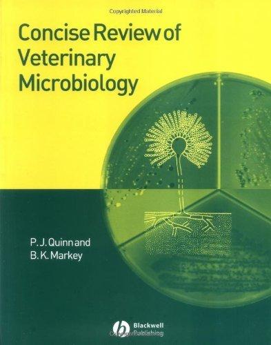 Concise Review of Veterinary Microbiology by P. J. Quinn (2003-11-13) par P. J. Quinn;B. K. Markey