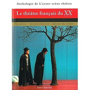 Le Théâtre Français du Xxe Siècle