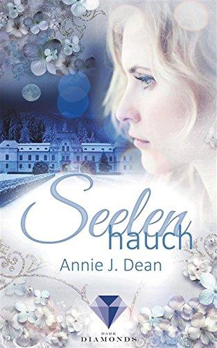 Seelenhauch von [Dean, Annie J.]