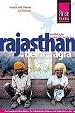Reise Know-How Rajasthan mit Delhi und Agra: Reiseführer für individuelles Entdecken