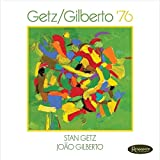 Getz/Gilberto 76 [Gatefold] [Vinyl LP]