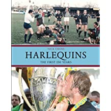 Harlequins: The First 150 Years