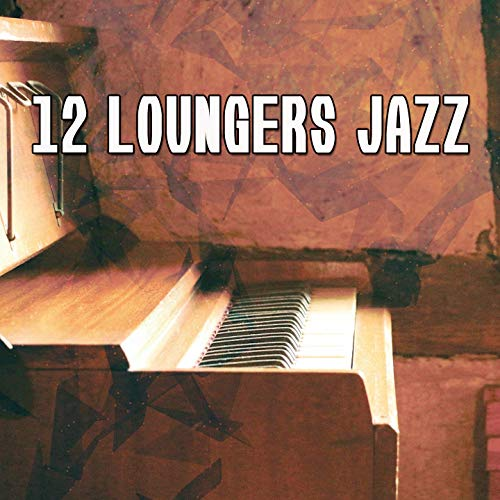 12 Loungers Jazz