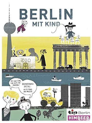 Tip, Berlin mit Kind 2012/2013