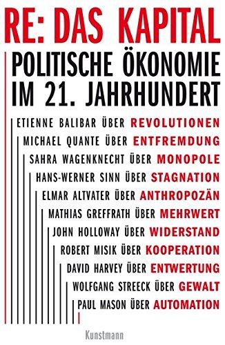 RE: Das Kapital: Politische Ökonomie im 21. Jahrhundert