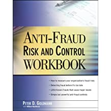Anti-Fraud Risk and Control Workbook by Peter Goldmann (2009-07-20)