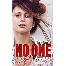 No one likes us: trilogia