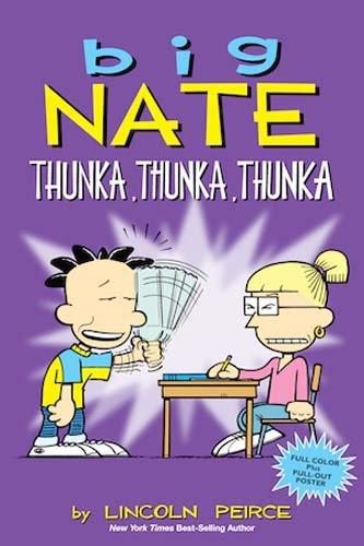 Big Nate: Thunka, Thunka, Thunka por Lincoln Peirce