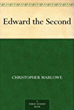 Edward the Second (English Edition)