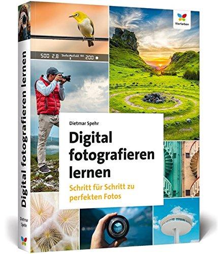 Digital fotografieren lernen: Schritt für Schritt zu perfekten Fotos – 2. Auflage Buch-Cover