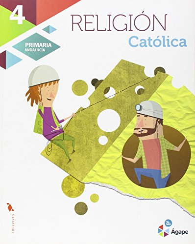 Religión católica 4º primaria - andalucia (ágape)
