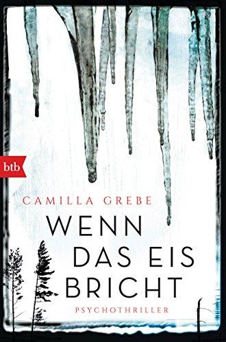 Wenn das Eis bricht: Psychothriller: Alle Infos bei Amazon