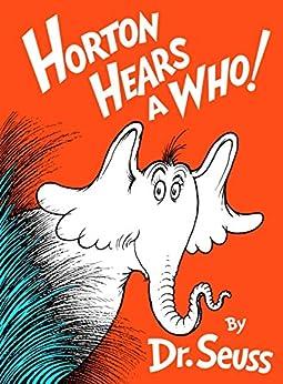 Horton Hears a Who! (Classic Seuss) von [Dr. Seuss]