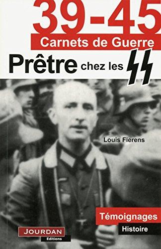 Prêtre chez les SS par Louis Fierens