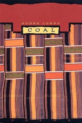 [Coal] (By: Audre Lorde) [published: September, 1996]