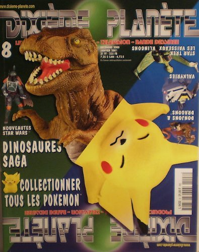 Dixième planète n° 8 - décembre 2000 - Dinosaures/Pokemon/Star Wars/Donjous & Dragons/Valkyries/Star Trek vaisseaux Klingons