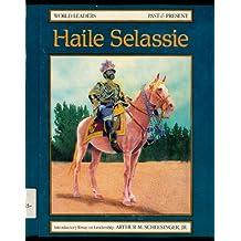 Haile Selassie (World Leaders Past & Present)