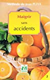 Methode Jean Pliya Maigrir Sans Accidents