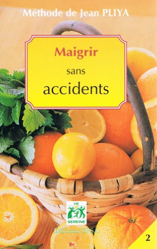 Methode Jean Pliya Maigrir Sans Accidents