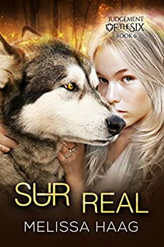 (Sur)real (Judgement of the Six Book 6) (English Edition)