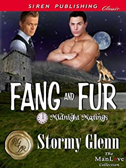 Fang and Fur [Midnight Matings] (Siren Publishing Classic ManLove) par [Glenn, Stormy]