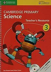 Cambridge Primary Science Stage 3 Teacher's Resource (Cambridge International Examinations)