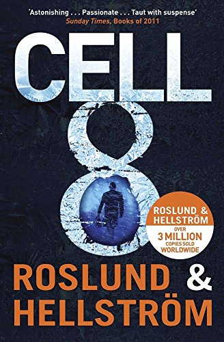 Cell 8 by Anders Roslund (2-Aug-2012) Paperback