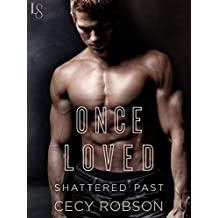 Once Loved (Shattered Past Book 2)