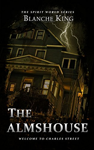 free kindle book The Almshouse (The Spirit World Series Book 1)