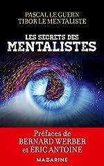 Les secrets des mentalistes de Pascal Le Guern