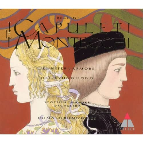 Bellini : I Capuleti e i Montecchi : Overture to Act 1