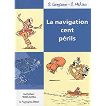 La navigation cent périls