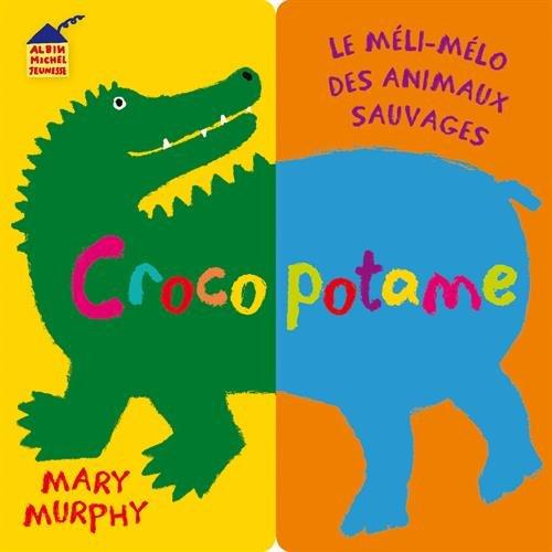 CROCOPOTAME par Mary Murphy
