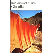 Globalia de Rufin.Jean-Christophe (2005) Broché